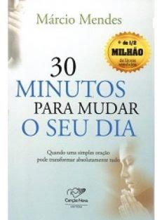 30 Minutos Para Mudar o Seu Dia