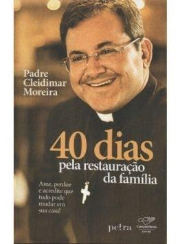 40 Dias para a Restauração da Família