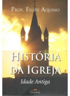 História da Igreja – Idade Antiga