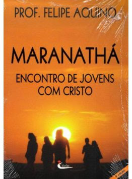 Maranathá: Encontro de Jovens com Cristo