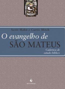 O Evangelho de São Mateus – Cadernos de Estudo Bíblico