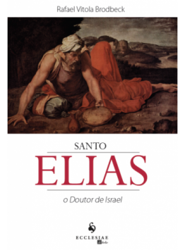 Santo Elias: O Doutor de Israel