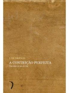 A Contrição Perfeita (Edições Livre)