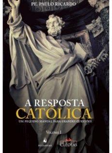 A Resposta Católica – 3 Edição