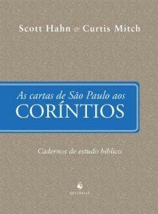 As Cartas de São Paulo aos Coríntios – Cadernos de Estudo Bíblico
