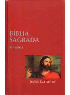 Bíblia Sagrada – Vol. I – Santos Evangelhos