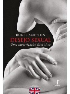 Desejo Sexual – Uma Investigação Filosófica