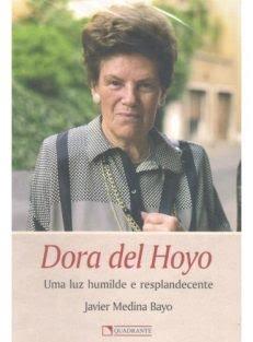 Dora del Hoyo – Uma Luz Humilde e Resplandecente