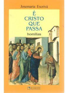 É Cristo Que Passa