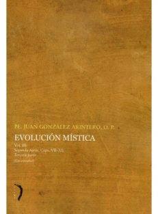 Evolución mística – Vol. III – Segunda parte – Caps. VII-XI , Terceira parte (em espanhol)