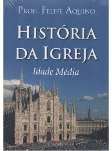 História da Igreja – Idade Média