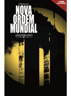 Introdução à Nova Ordem Mundial – 2ª Edição