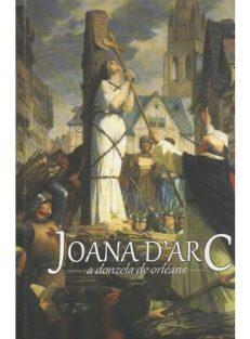 Joana d'Arc – A Donzela de Orléans