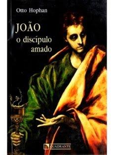 João – O Discípulo Amado