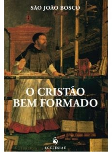 O Cristão Bem Formado – 2ª Edição