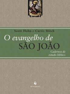 O Evangelho de São João – Cadernos de Estudo Bíblico