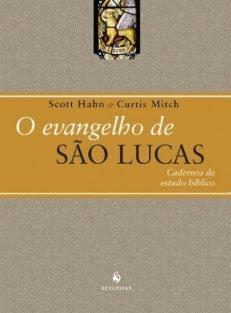 O Evangelho de São Lucas – Cadernos de Estudo Bíblico