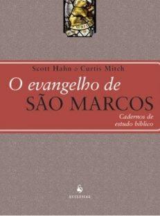 O Evangelho de São Marcos – Cadernos de Estudo Bíblico