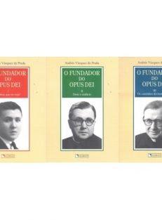 O Fundador do Opus Dei – 3 Vols.