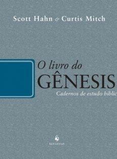 O Livro do Gênesis – Cadernos de Estudo Bíblico