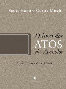 O Livro dos Atos dos Apóstolos – Cadernos de Estudo Bíblico