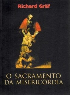 O Sacramento da Misericórdia