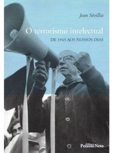 O Terrorismo Intelectual