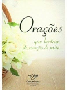 Orações que Brotam do Coração de Mãe