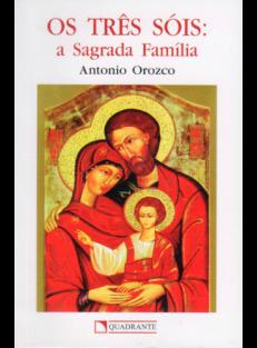 Os Três Sóis: a Sagrada Família