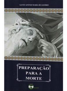 Preparação para a Morte – ou considerações sobre as verdades eternas