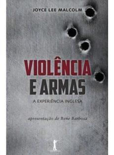Violência e Armas – 2ª Edição
