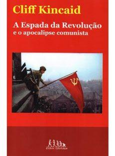 A Espada da Revolução e o apocalipese comunista