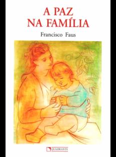A Paz na Família