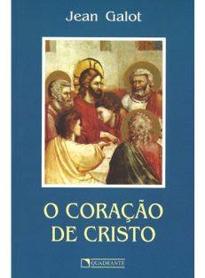 Coração de Cristo, O