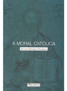 Moral Católica, A