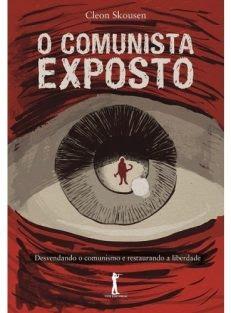 O Comunista Exposto