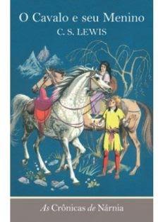 As crônicas de Nárnia – O cavalo e seu menino